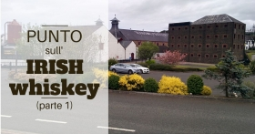 Punto sull'Irish whiskey (parte 1)