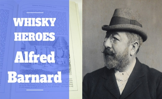 Whisky Heroes - Alfred Barnard