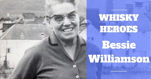 Whisky Heroes – Bessie Williamson