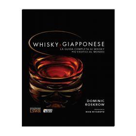 Whisky giapponese - La guida completa ai whisky più esotici al mondo